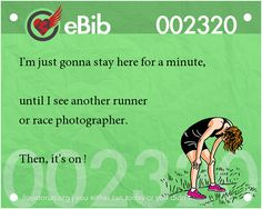 Runner Jokes #13: I'm just gonna stay here for a minute, until I see another runner or race photographer.