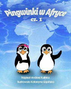 Pingwinki w Afryce, cz. 1 http://loloki.pl/opowiadania/398