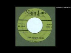 Poncho Villa Orch. - *After School Rock* - 1957 - YouTube