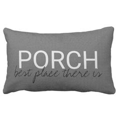 """Modern rustic chic dark gray burlap texture Family PORCH """"best place there is"""" pillow"""