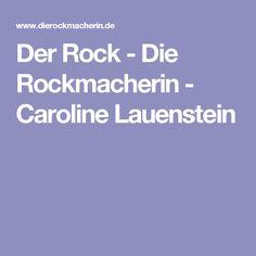 Der Rock - Die Rockmacherin - Caroline Lauenstein