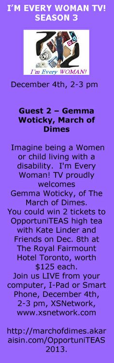 I'm Every Woman! TV proudly welcomes Gemma Woticky, of The March of Dimes.