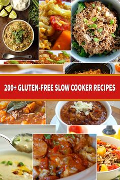 200+ Gluten-free Slow cooker Recipes.