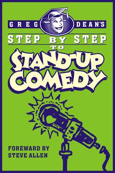 FREE Comedy Class – Mon.  Jan. 12th 7:00-8:30 $100 OFF Current  Beginner Workshop  Also Mon. Jan. 12th  7:00-10:00 Study with the author of the international book: Step by Step to Stand-Up Comedy stand-upcomedy.com