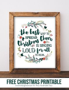 The Best Way to Spread Christmas Cheer - Printable: Adorable Christmas print from Kelly of Live Laugh Rowe for http://www.thirtyhandmadedays.com