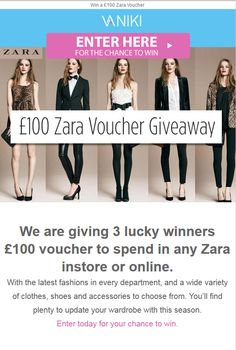 We are giving 3 lucky winners a £100 voucher to spend in any Zara, in store or online.