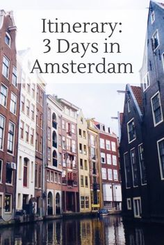 Itinerary: 3 days in Amsterdam
