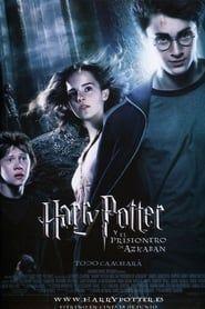 Ver Harry Potter Y El Prisionero De Azkaban 2004 Online Cuevana 3 Peliculas Online Prisoner Of Azkaban The Prisoner Of Azkaban Harry Potter Movie Posters