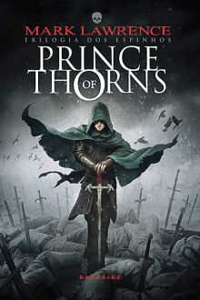 As 1001 Nuccias: Resenha [livro] - Prince of Thorns, de Mark Lawrence
