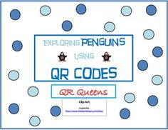 Exploring Penguin Fun with QR Codes Freebie K-2