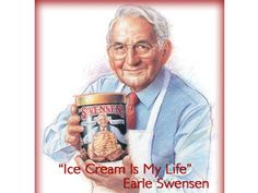 Earle Swensen, I really love you Ice cream Mr.Swensen!!