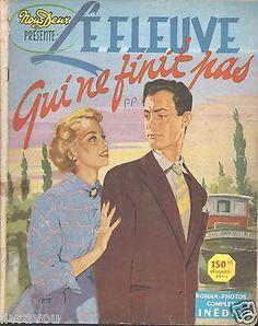 ▬► Nous Deux Roman Photo Complet  de 1954  LE FLEUVE QUI NE FINIT PAS