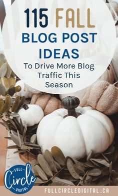 Looking for some blog post ideas? Writing seasonal content is a great way to increase blog traffic, so here are 115 inspirational fall blog post ideas you can start writing about now! Perfect for different blog niches - lifestyle bloggers, money bloggers, food bloggers, travel bloggers, mom bloggers, fashion and beauty bloggers and more! #bloggingtips #blogcontentideas #blogcontent #contentmarketing