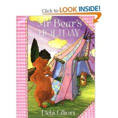 Mr Bear's Holiday: Amazon.co.uk: Debi Gliori: Books