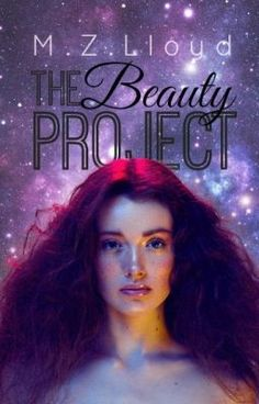"Read ""The Beauty Project - Chapter Two"" #short-story #romance"
