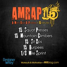 AMRAP 15 Workout - PLUS more on AMRAP workouts and why they are so good. #workout #fitness