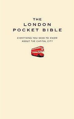 Everything you need to know about London
