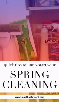 Quick Tips to Jump-Start Your Spring Cleaning | Martha Stewart Living - Here on the East Coast, spring is in full force, and so should the organization of your home be. From an inconsolable neat freak, here are five quick and easy organizational tips that will get you motivated and refresh your spring cleaning.