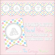 The Cottage Market: Free Printable - Whole Alphabet Pastel Party Polka Dot Banner/Bunting & Numbers