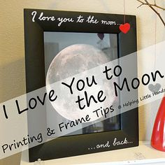 I Love You to the Moon and Back Tutorial - Great Valentine gift for hard-to-craft for boys, nerds, girls, etc