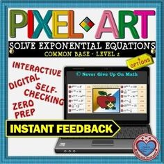 PIXEL ART: Solve Exponential Equations (Common Base Level 2) DISTANCE LEARNING