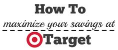 How to Maximize Your Savings at Target AND Cheap Deals!