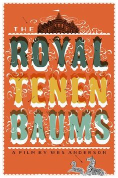 The Royal Tenenbaums // a film about love, understanding, family, redemption, and faith in humanity. An all time favourite Film Inspiration, Typography Inspiration, Minimal Movie Posters, Cool Posters, The Royal Tenenbaums, Moonrise Kingdom, Movie Poster Art, Wes Anderson, Faith In Humanity