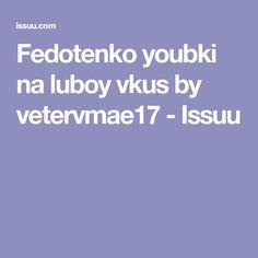 Fedotenko youbki na luboy vkus by vetervmae17 - Issuu