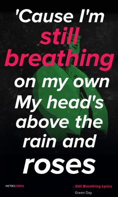 Green Day - Still Breathing ❤️❤️❤️ This will be my next tattoo