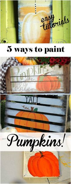 Come on over and see how you can create a pumpkin painting 5 + ways, great for your Fall decor! FlowerPatchFarmhouse.com #fall #painting #halloween #thanksgiving #decor