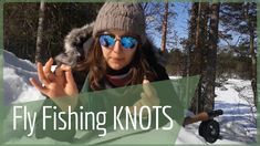 This video explains fly fishing knots and teaches beginners how to tie fly fishing knots.