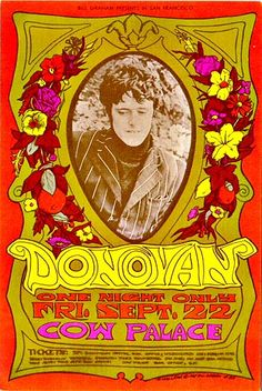 Live Show Poster, Concert Poster - Donovan, One night only - Friday, September Cow Palace Art by Bonnie MacLean Concert poster / gig poster / music / show poster / illustration / screen print / graphic design / vintage / psychedelic Rock Posters, Hippie Posters, Band Posters, Psychedelic Rock, Psychedelic Posters, Vintage Rock, Vintage Music, Vintage Concert Posters, Vintage Posters
