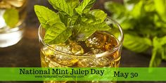 Can you guess where this southern classic drink is a tradition? #MintJulepDay