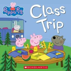 Peppa Pig: Class Trip by Scholastic, http://www.amazon.com/dp/B00JSXU41U/ref=cm_sw_r_pi_dp_eNZaub0RT84MD