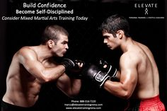 Build Confidence  Become Self-Disciplined Consider Mixed Martial Arts Training Today