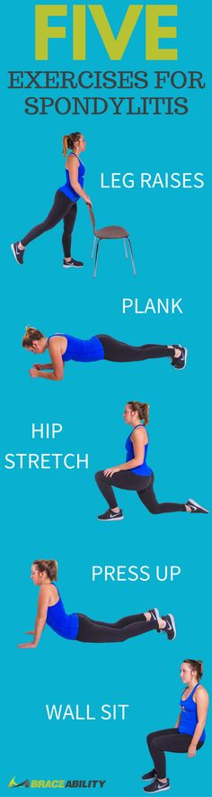 Five Exercises for Spondylitis - These exercises will help promote flexibility & correct your posture in order to help manage your pain from spondylitis. Try these easy & quick exercises at home! | BraceAbility