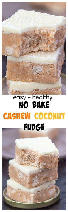 Easy and Healthy No Bake Cashew Coconut Fudge- Delicious, melt in your mouth dessert or snack which takes minutes to whip up- Paleo, vegan and high protein option!