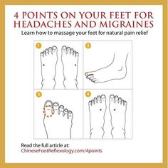 Acupuncture For Migraine 4 Points on Your Feet for Headaches and Migraines: Acupressure and Reflexology Points for Fast and Natural Pain Relief If you get headach. Reflexology Points, Reflexology Massage, Foot Massage, Kundalini Yoga, Qigong, How To Massage Yourself, Stress, Migraine Relief, Occular Migraine