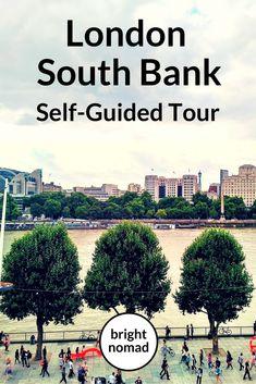 London South Bank Self Guided Walking Tour #london #travel