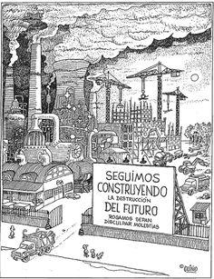 Construyendo la destrucción del futuro