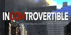 Find The Time to watch the total video !!! Incontrovertible New 911 documentary by Tony RookeA film for Coppers Fire Fighters by Coppers Fire Fighters.Buy the standard definition ...