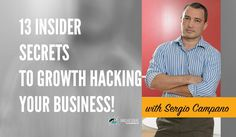 13 Insider Secrets To Growth Hacking Your Business • Blog Marketeer