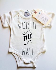 Worth The Wait Baby, Boy, Girl, Unisex, Infant, Toddler, Newborn, Organic, Bodysuit, Outfit, One Piece, Onesie | Urban Baby Co.