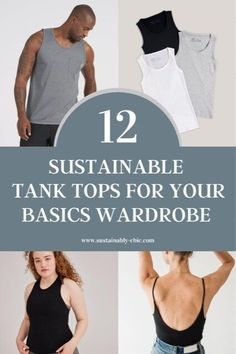 Tank tops are a wardrobe staple, whether you live in a hot place and need them year-round or have short summers but love to layer like me. Tank tops can include anything from athletic ones to casual ones for a day at the park to ones that can be layered and dressed up for a night out. Wardrobe Basics, Capsule Wardrobe, Wardrobe Staples, Ethical Fashion Brands, Ethical Clothing, Vegan Fashion, Slow Fashion, Sustainable Clothing, Sustainable Fashion