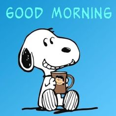 Good Morning Cartoon, Good Morning Snoopy, Good Morning Happy Thursday, Happy Week End, Good Morning Funny, Good Morning Greetings, Good Morning Wishes, Snoopy Images, Snoopy Pictures