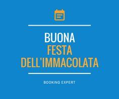 Buona Festa dell'Immacolata da Booking Expert! 8 dicembre 2016
