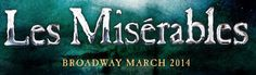 LES MISERABLES - BROADWAY 2014 first preview, 3/1/14...back where she belongs, at the Imperial Theater!