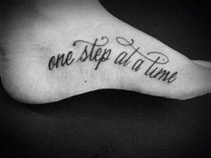 one step at a time tattoo on foot | One Step at a Time - foot #tattoo Decalz - BRIMI LEW | Lockerz