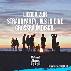 Lieber zur Strandparty, als in eine Großraumdisko. >>