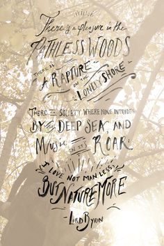 Monday Quote FP: There Is A Pleasure In The Pathless Woods